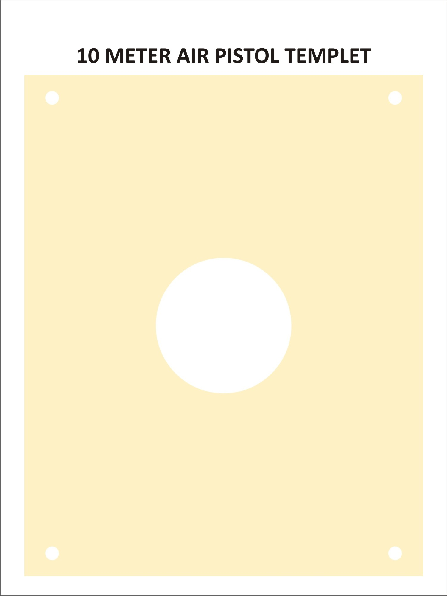 Air Pistol Template ( 10 Metres)